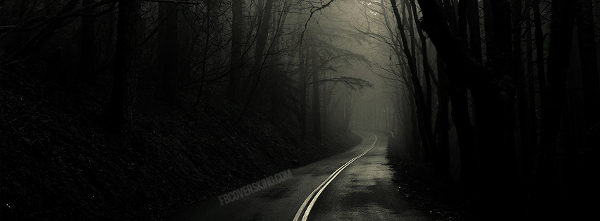 Misty Dark Road FB Cover Picture