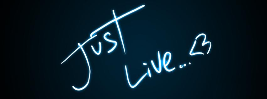 Just Live Facebook Cover