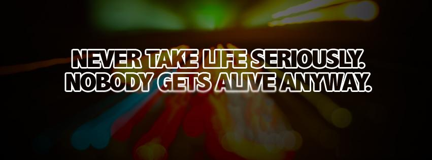 Never Take Life Seriously Cover